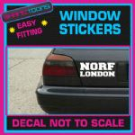 NORF NORTH LONDON CAR WINDOW VINYL STICKER DECAL GRAPHICS SIGN